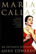 Maria Callas An Intimate Biography