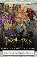 Years Best Fantasy & Horror 16th Annual