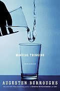 Magical Thinking True Stories