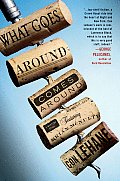 What Goes Around Comes Around A Mystery Novel Featuring Bartender Brian McNulty