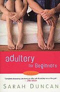 Adultery For Beginners A Novel