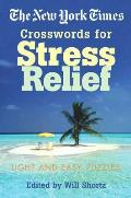 New York Times Crosswords for Stress Relief Light & Easy Puzzles