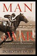 Man O War A Legend Like Lightning