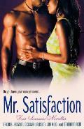 Mr Satisfaction Four Sensuous Novellas