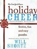 New York Times Holiday Cheer Crossword Puzzles Festive Fun & Easy Puzzles