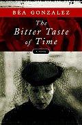 Bitter Taste Of Time