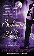 Seduced by Magic