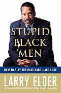 Stupid Black Men How to Play the Race Card & Lose