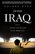 After Iraq Anarchy & Renewal in the Middle East