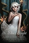 Theatre Illuminata 03 So Silver Bright