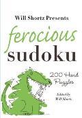 Will Shortz Presents Ferocious Sudoku 200 Hard Puzzles
