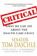 Critical What We Can Do about the Health Care Crisis