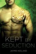 Kept by Seduction