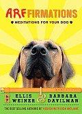 Arffirmations Meditations For Your Dog