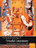 Bedford Anthology of World Literature Book 3 The Early Modern World 1450 1650