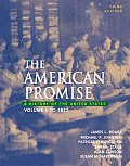 American Promise : a History of the United States : Volume I : To 1877 (3RD 05 - Old Edition)