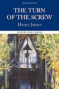 Turn Of The Screw Complete Authoritative Text with Biographical Historical & Cultural Contexts Critical History & Essays from Contemporary Critical Perspectives 2nd Edition