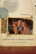 Casting with a Fragile Thread A Story of Sisters & Africa