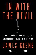 In With the Devil Going Behind Bars to Unlock the Secrets of a Killer