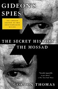Gideons Spies The Secret History of the Mossad