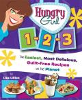 Hungry Girl 1 2 3 The Easiest Most Delicious Guilt Free Recipes on the Planet