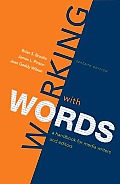Working with Words A Handbook for Media Writers & Editors