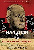 Manstein Hitlers Greatest General