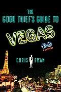 GOOD THIEFS Guide To VEGAS