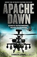 Apache Dawn Always Outnumbered Never Outgunned