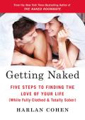 Getting Naked Five Steps to finding the Love of your life
