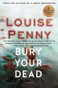 Bury Your Dead: Chief Inspector Gamache 6
