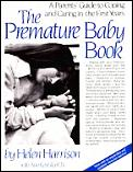 Premature Baby Book A Parents Guide To Coping