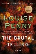 The Brutal Telling: Chief Inspector Gamache 5
