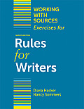 Working with Sources Exercises for Rules for Writers 7th Edition