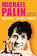 Halfway to Hollywood Diaries 1980 1988