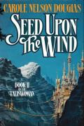 Seed Upon the Wind: Taliswoman 2