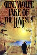 Lake of the Long Sun: Book of the Long Sun 2