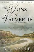 Guns Of Valverde A Novel Of The Civil Wa