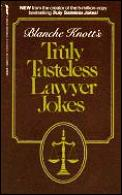 Blanche Knotts truly tasteless lawyer jokes