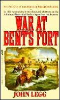 War At Bents Fort