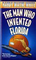 Man Who Invented Florida