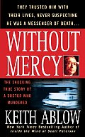 Without Mercy The Shocking True Story of a Doctor Who Murdered