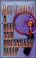 Deep & Dreamless Sleep