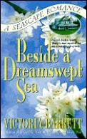 Beside A Dreamswept Sea