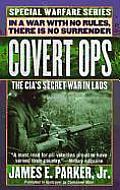 Covert Ops The CIAs Secret War in Laos