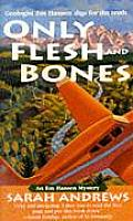 Only Flesh & Bones