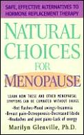 Natural Choices For Menopause