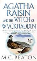 Agatha Raisin & the Witch of Wyckhadden