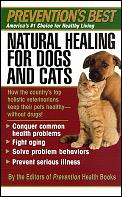 Preventions Best Natural Healing For Dogs & Cats