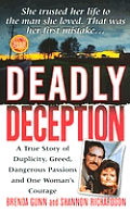 Deadly Deception A True Story Of Dupli